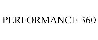 PERFORMANCE 360 trademark