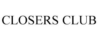 CLOSERS CLUB trademark