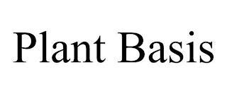 PLANT BASIS trademark