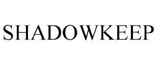 SHADOWKEEP trademark