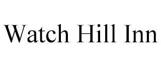 WATCH HILL INN trademark