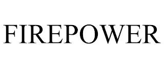 FIREPOWER trademark