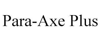 PARA-AXE PLUS trademark
