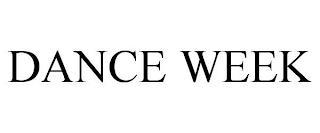 DANCE WEEK trademark