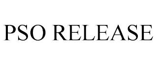 PSO RELEASE trademark