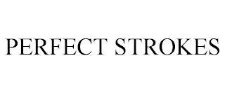 PERFECT STROKES trademark