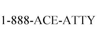 1-888-ACE-ATTY trademark