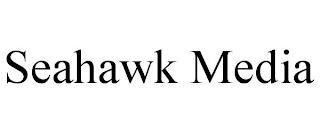 SEAHAWK MEDIA trademark