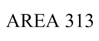 AREA 313 trademark