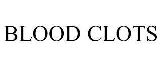 BLOOD CLOTS trademark