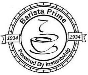 BARISTA PRIME POWERED BY INSTANTWHIP 1934 1934 trademark