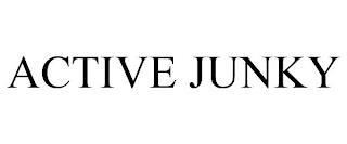 ACTIVE JUNKY trademark