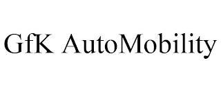 GFK AUTOMOBILITY trademark