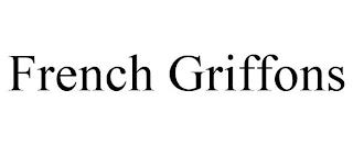 FRENCH GRIFFONS trademark