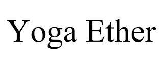 YOGA ETHER trademark