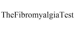 THEFIBROMYALGIATEST trademark