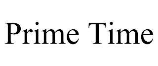 PRIME TIME trademark
