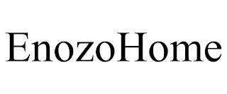 ENOZOHOME trademark