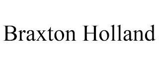 BRAXTON HOLLAND trademark