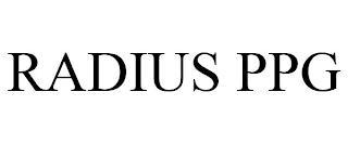RADIUS PPG trademark