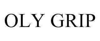 OLY GRIP trademark