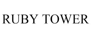 RUBY TOWER trademark