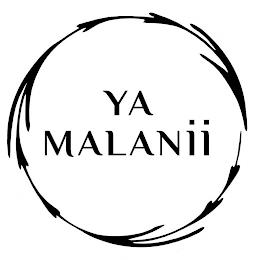 YA MALANII trademark