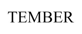 TEMBER trademark