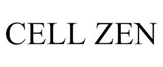 CELL ZEN trademark