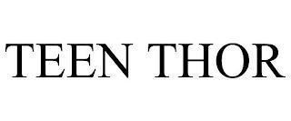 TEEN THOR trademark