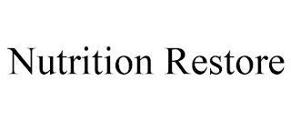 NUTRITION RESTORE trademark