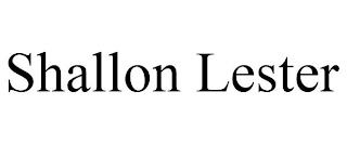 SHALLON LESTER trademark