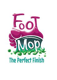 FOOT MOP THE PERFECT FINISH trademark