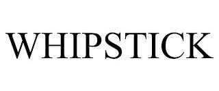 WHIPSTICK trademark