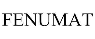 FENUMAT trademark