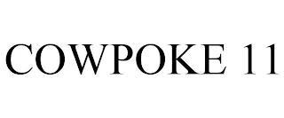 COWPOKE 11 trademark