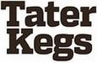 TATER KEGS trademark