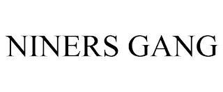 NINERS GANG trademark