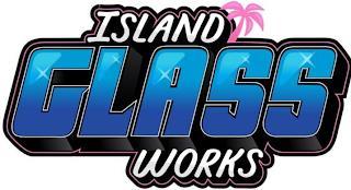 GLASS ISLAND WORKS trademark