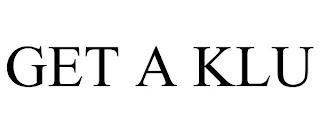 GET A KLU trademark