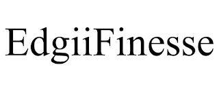 EDGIIFINESSE trademark