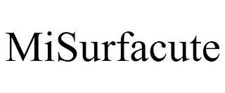 MISURFACUTE trademark