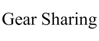 GEAR SHARING trademark