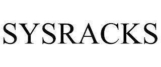 SYSRACKS trademark