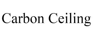CARBON CEILING trademark