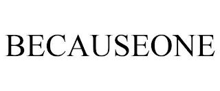 BECAUSEONE trademark