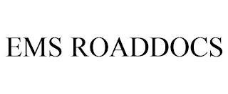 EMS ROADDOCS trademark