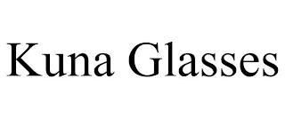 KUNA GLASSES trademark