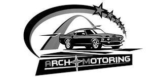 ARCH MOTORING trademark
