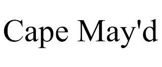 CAPE MAY'D trademark